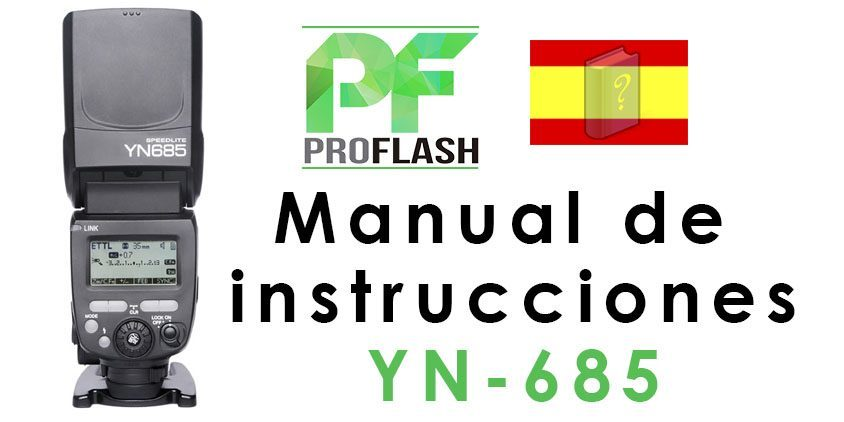 Manual Español Flash Yongnuo 685
